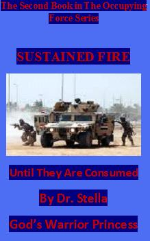 Sustained Fire Until They Are Consumed (Occupying Forces Series)